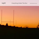 bigEZ Everything Under The Sun cover art